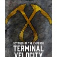 Here's one that snuck under my sothan radar, The Scythes short, Terminal Velocity. Black Library mentions as follows:   Terminal Velocity A Scythes of the Emperor story A […]